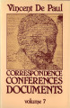 Correspondence, conferences, documents / Volume 7.